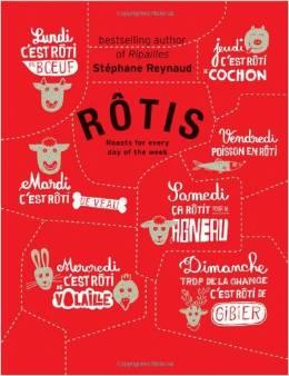 Rôtis by Stéphane Reynaud